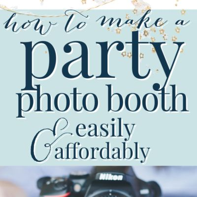 How to Make a Photo Booth (Cheaply + Easily)