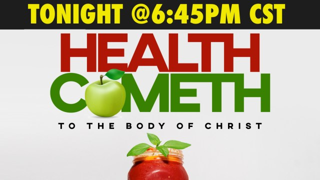 Health Cometh LIVE TONIGHT