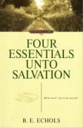 Four Essentials Unto Salvation_0001