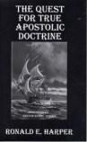 The Quest For True Apostolic Doctrine_0001