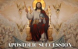 Apostolic-Succession-Jesus-The-Christ