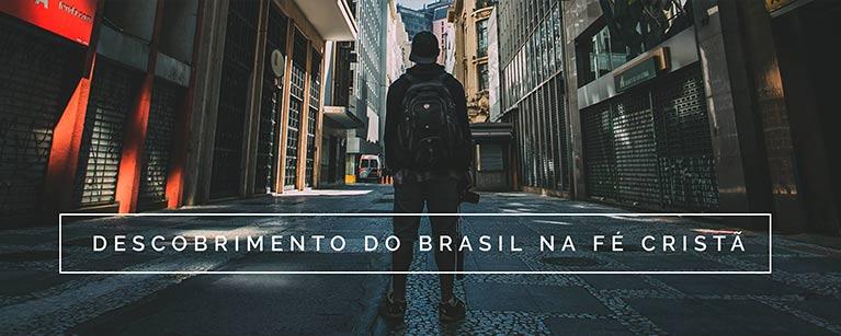 Descobrimento do Brasil na Fé Cristã