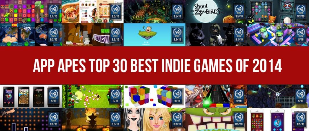 App Apes Top 30 Best Indie Games Of 2014