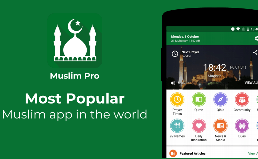 Exciting New Developments for Muslim Pro