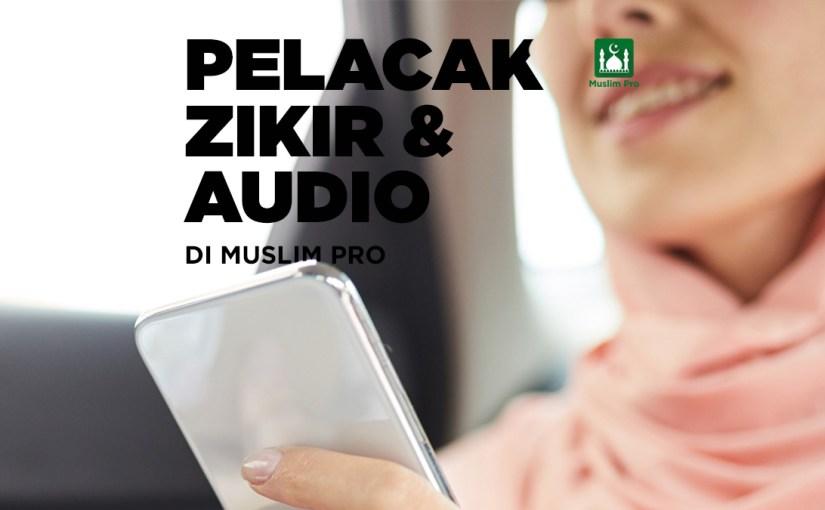 Pelacak Zikir dan Audio untuk Persiapan Ramadan