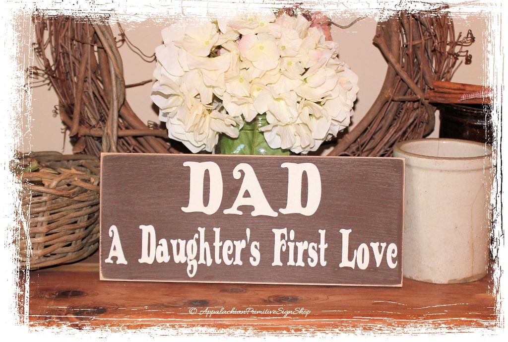 Download DAD a Daughters First Love Wood Sign