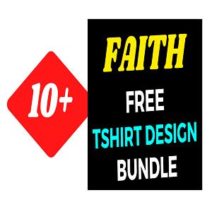 10+Faith T-shirt Design Bundle Free Download