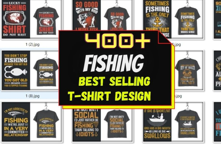 400+ NEW FISHING T-SHIRT DESIGN MEGA BUNDLE CHEAP PRICE
