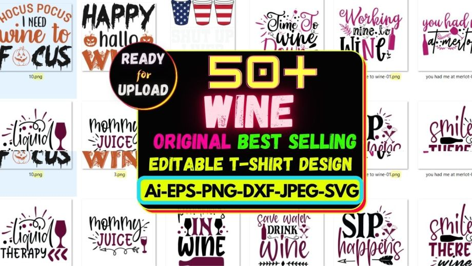 50+Wine Best Selling T-shirt Design Bundle Cheap Price