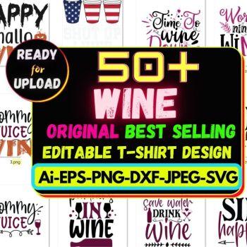 50+Wine Best Selling T-shirt Design Bundle Cheap Price
