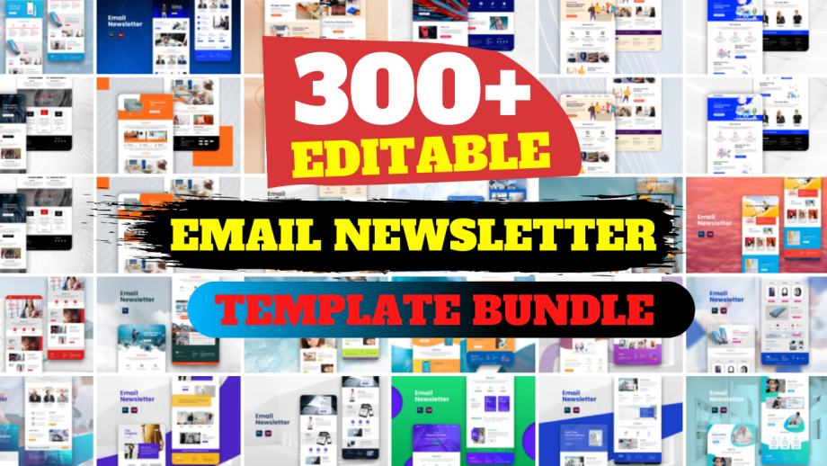 300+High-Quality Editable Email Newsletter Design Template Cheap Price