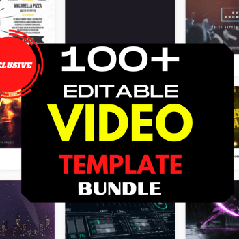 100+ Editable Video template Bundle 2021
