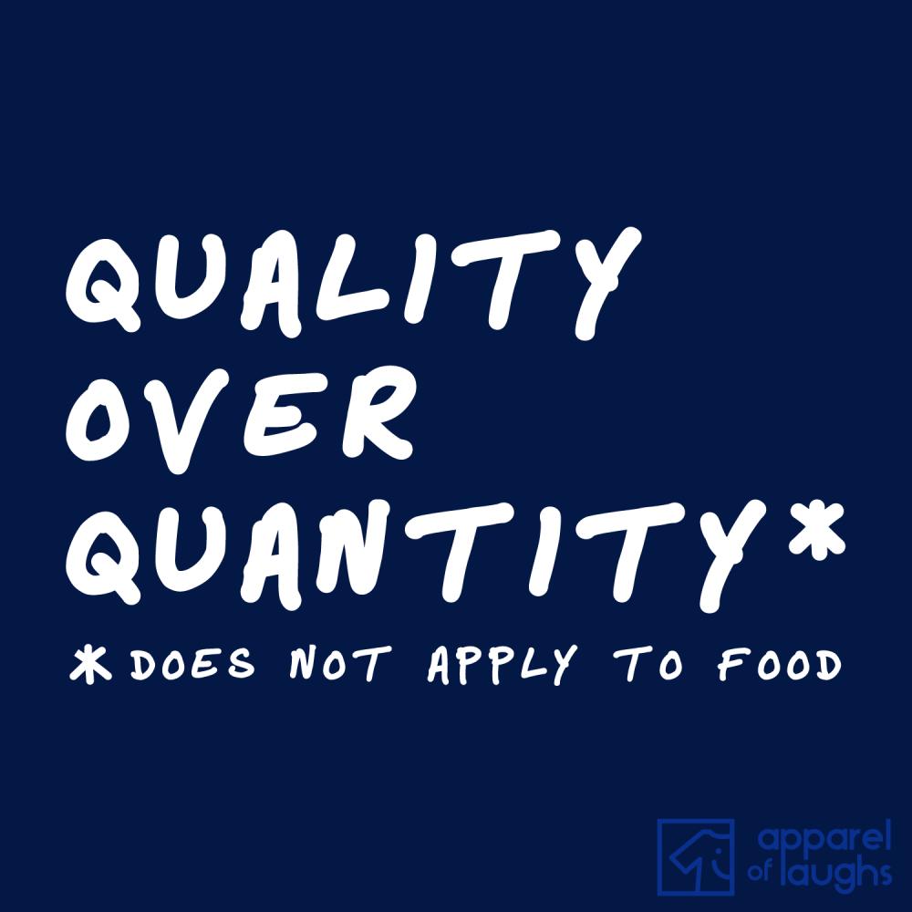 Quality Over Quantity T Shirt Design Navy