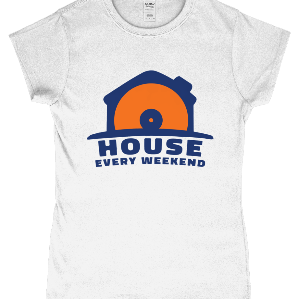 House Every Weekend Women's T-Shirt Design White