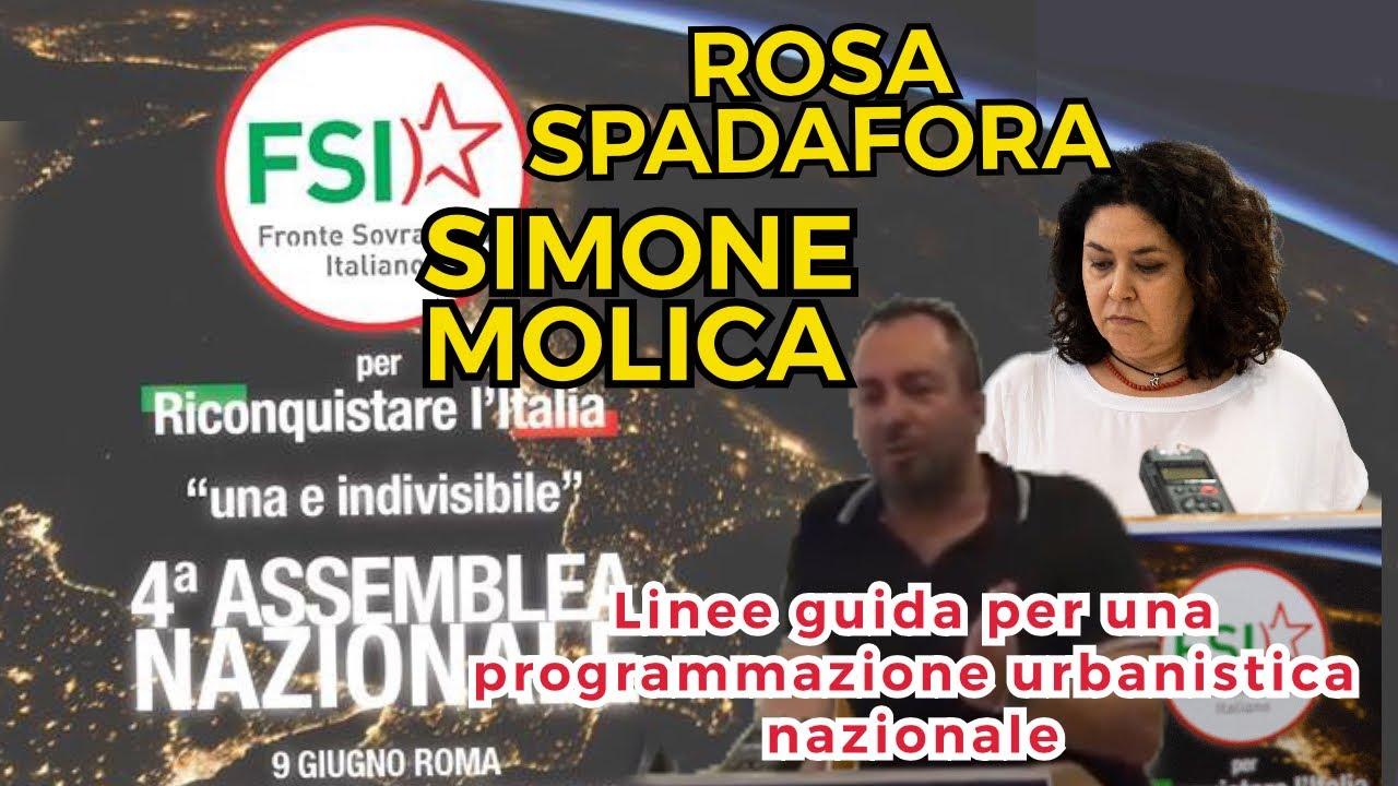 Comunità e territorio: linee guida per una programmazione urbanistica nazionale: intervento di Rosa Spadafora e Simone Molica alla 4ª Assemblea nazionale del FSI