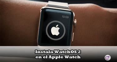 WatchOS 2 en el Apple Watch