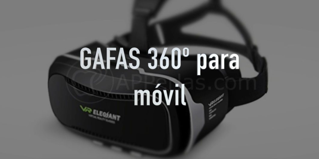 Gafas 360 para iPhone