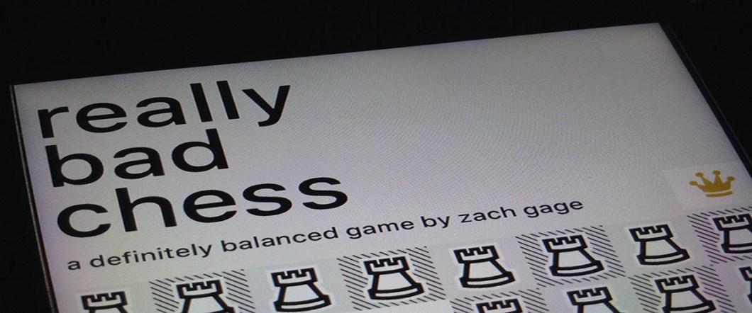 Really Bad Chess 1