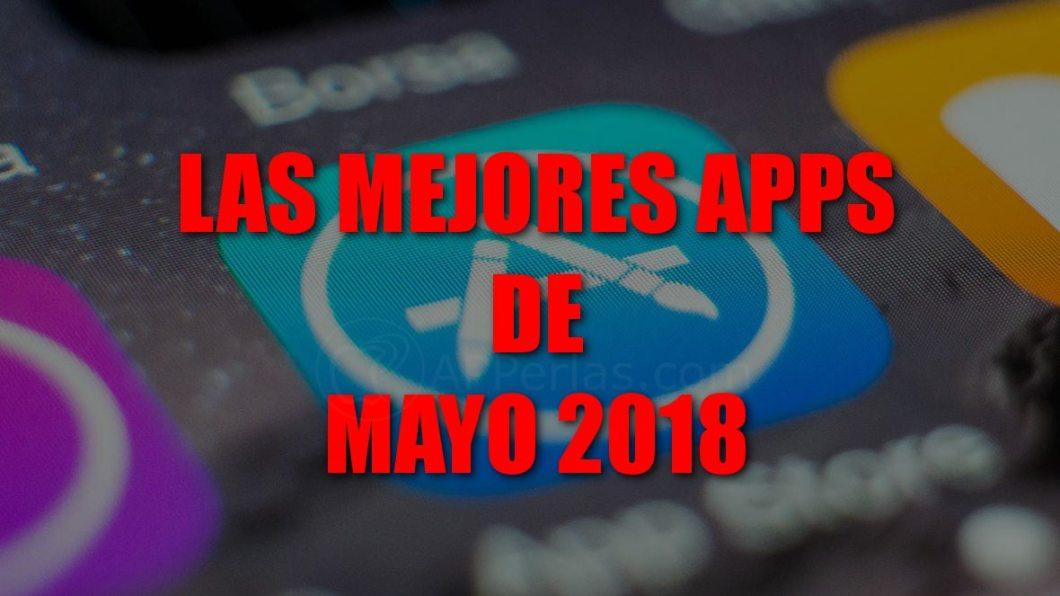Mejores apps de mayo 2018