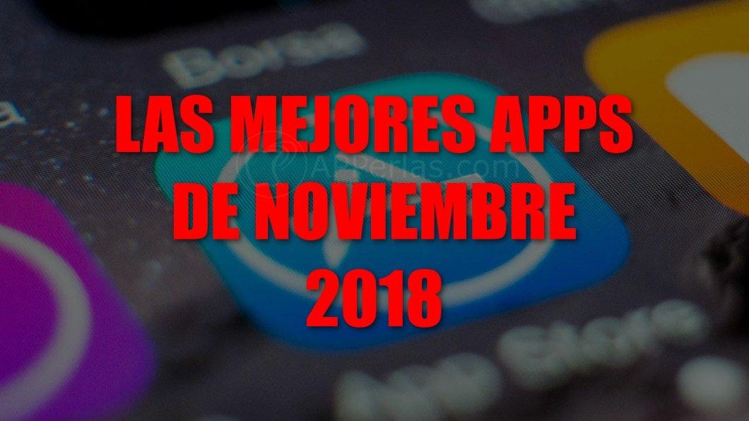 Mejores apps de noviembre 2018