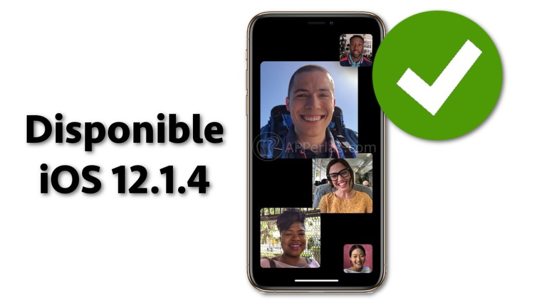 iOS 12.1.4 soluciona el fallo del Facetime Grupal