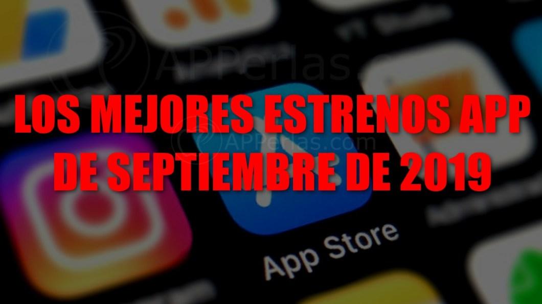 Mejores nuevas apps de septiembre de 2019