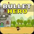 bullet hero