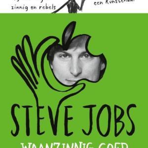 Steve Jobs. Waanzinnig goed (POD)