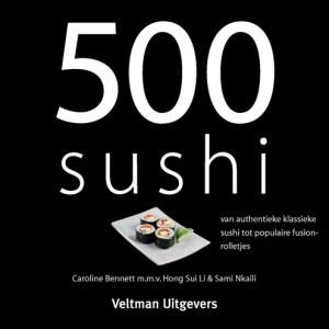 500 Sushi - Caroline Bennett - Hardcover (9789048306947)