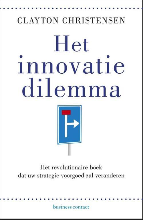 Het innovatiedilemma - Clayton M. Christensen - Paperback (9789047008149)