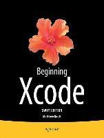 Beginning Xcode: Swift Edition