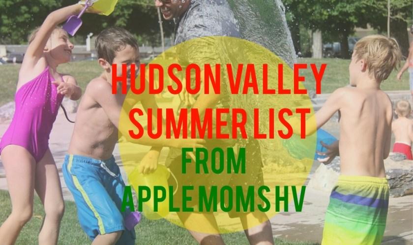 Apple Moms Hudson Valley Summer Fun List