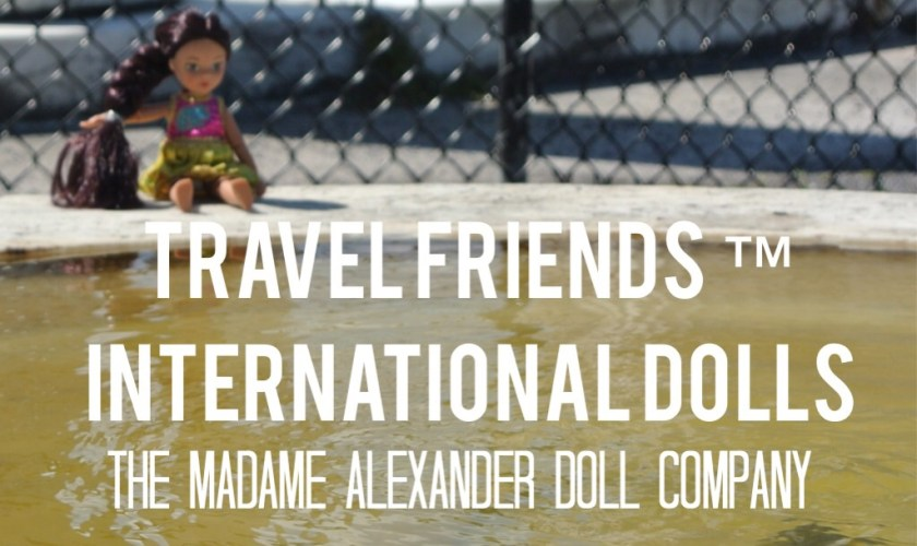 Travel Friends- International Collection Madame Alexander Dolls