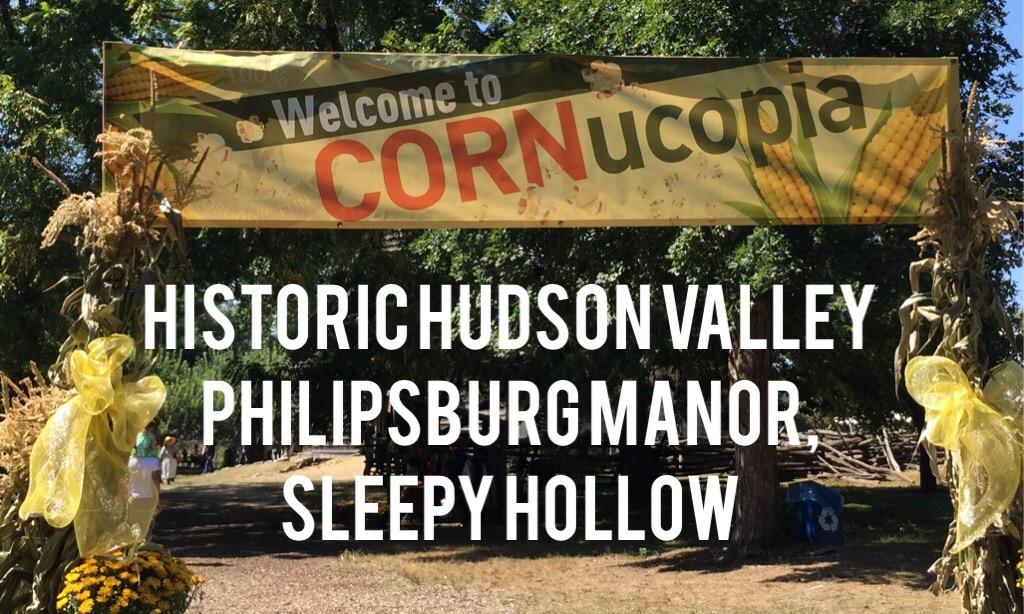 Historic Hudson Valley CORNucopia