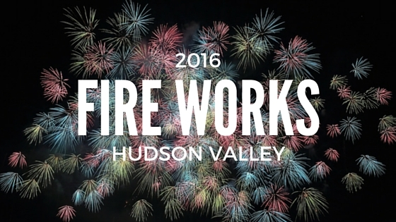 2016 Hudson Valley Fireworks List