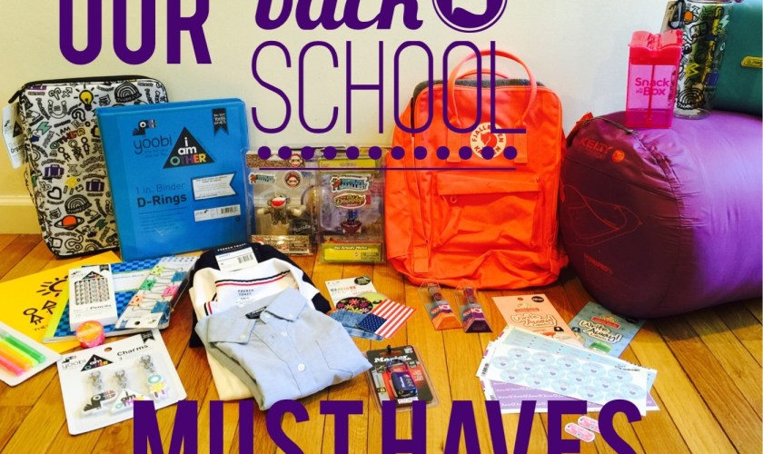 Our Back to School MUST HAVES