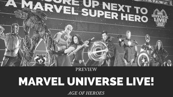 Marvel Universe Live Age of Heroes Preview