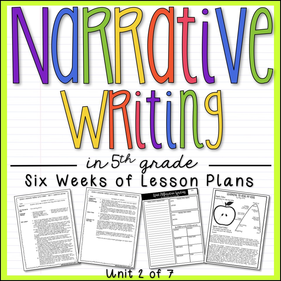 Narrative Writing 5th Grade Unit
