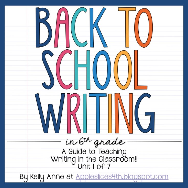 Back to School Writing Unit 6th Grade