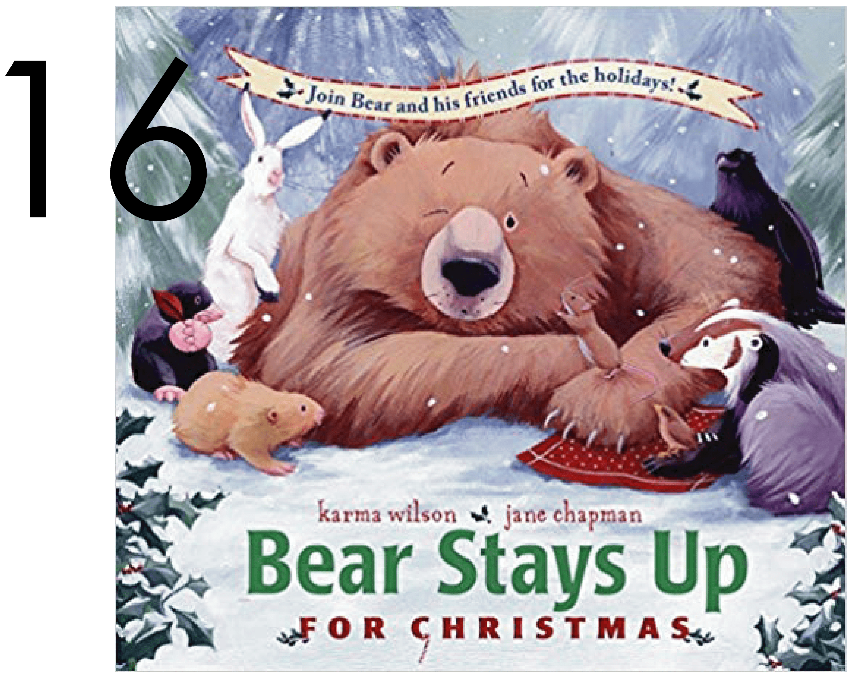 Bear Stays Up for Christmas Best Holiday Books