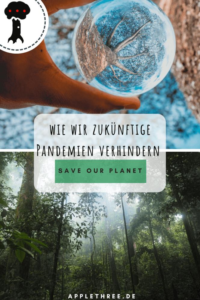 Zoonose & wie wir zukünftige Pandemien verhindern