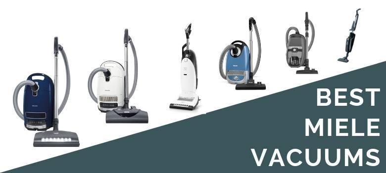 Best Miele Vacuum Cleaners To Buy - Reviewed