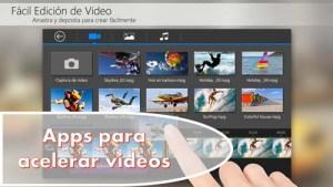 Consigue aquí las mejores apps para acelerar vídeos originales