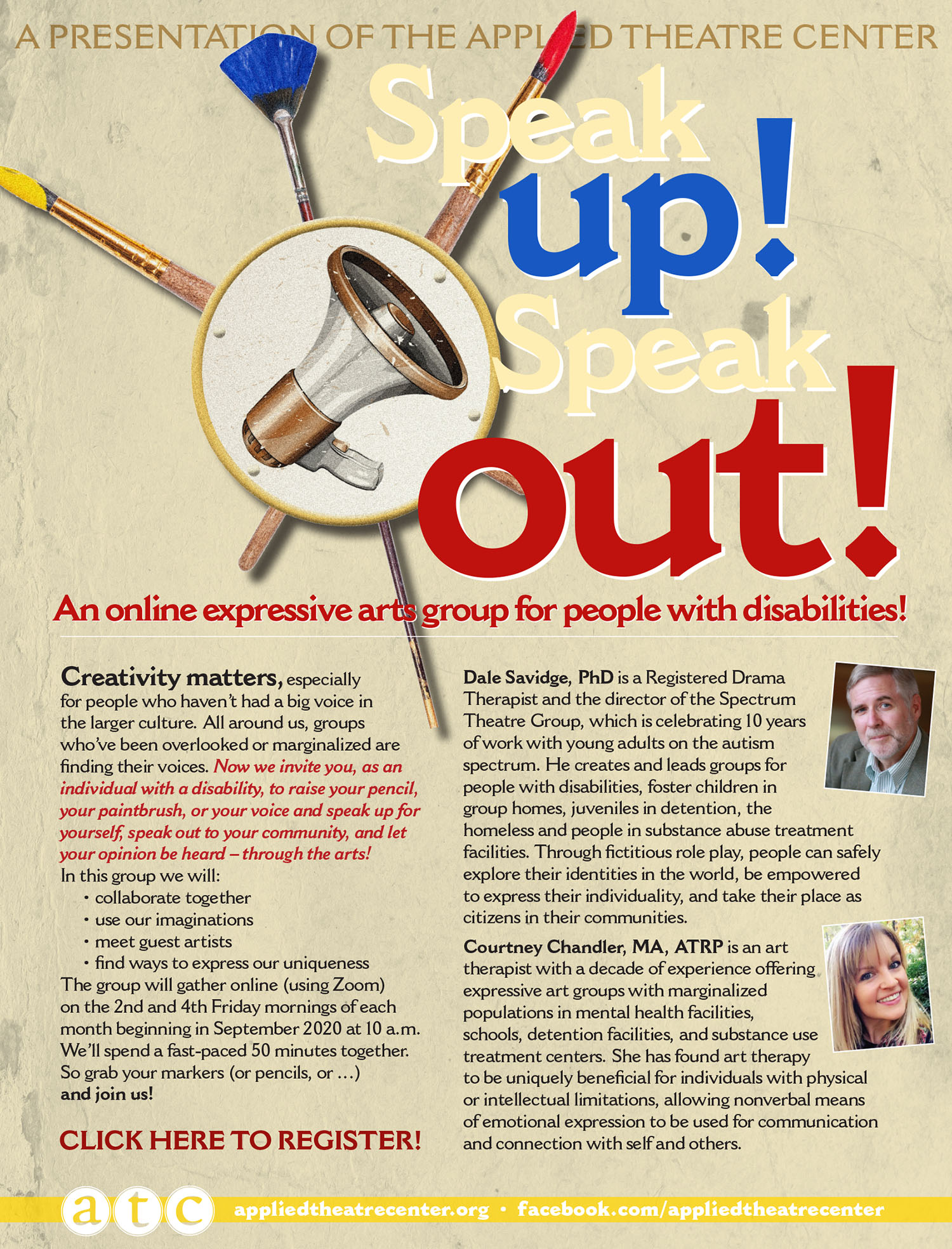Speak Out! Speak Up! is an online group for adults with disabilities who want to find their voice and express themselves through the arts.