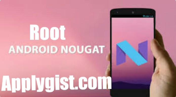 How to Root Android 7.0/7.1 Nougat Without PC Easily.