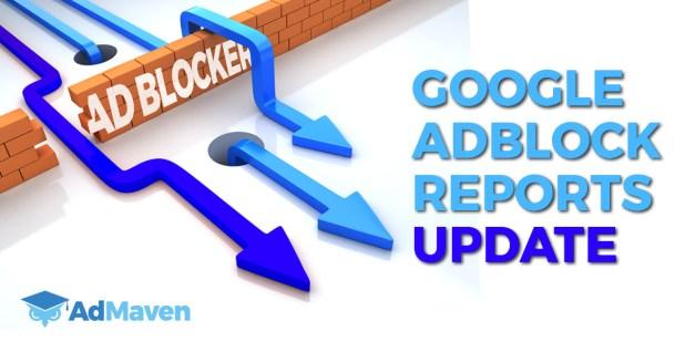 Google Adblock Reports Update