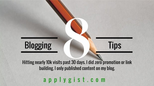 Blogging tips How to get 10k visits past 30 days