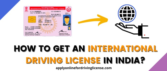 how to obtain an international driving licence in india
