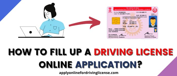 how to fill up a driving license online application