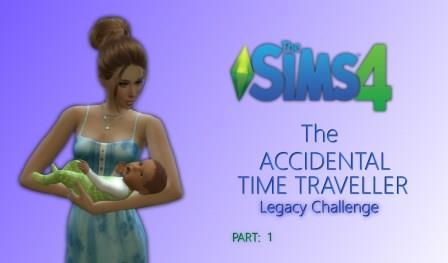 """Sims 4 """"Accidental Time Traveler"""" Legacy Challenge"""